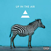 Up In The Air von Thirty Seconds To Mars