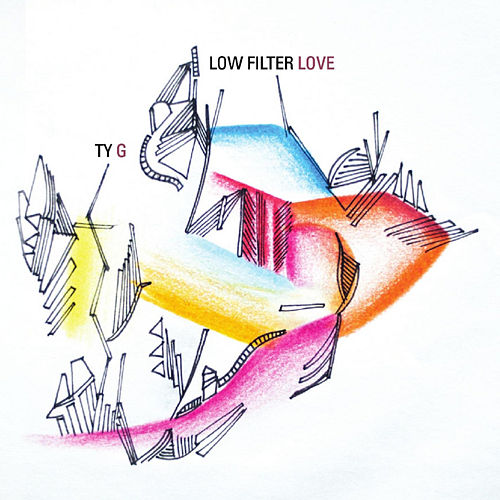 Low Filter Love by Tyg