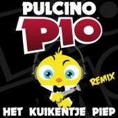 Het Kuikentje Piep (Remix) by Pulcino Pio