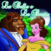 La Bella e la Bestia (Beauty and the Beast) [Ep] de Various Artists