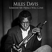 Someday My Prince Will Come - [Original 1961 Album - Digitally Remastered] by Miles Davis