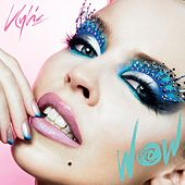 Wow by Kylie Minogue