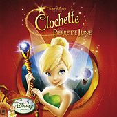 Clochette Et La Pierre De Lune (Tinker Bell And The Lost Treasure) de Various Artists