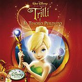 Trilli E Il Tesoro Perduto (Tinker Bell And The Lost Treasure) von Various Artists