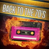 Back To The 70's van Various Artists