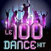 Le 100 Dance Hit di Various Artists