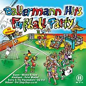 Ballermann Hits - Fussball Party (Austria/Switzerland Version) von Various Artists