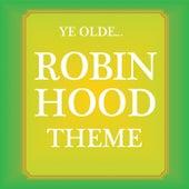 Robin Hood Theme (Ye Olde...) by Kidzone