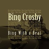 Bing With a Beat (Direct from Vinyl Edition) de Bing Crosby