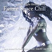 Future Space Chill Vol. 1 by Various Artists