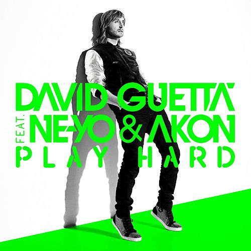 Play Hard (feat. Ne-Yo & Akon) [New Edit] von David Guetta