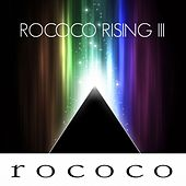 Rococo Rising, Vol. 3 von Various Artists