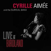 Live at Birdland by Cyrille Aimée