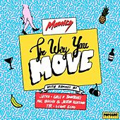 The Way You Move EP by Manics