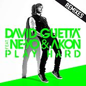 Play Hard (feat. Ne-Yo & Akon) [Remixes] by David Guetta