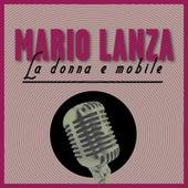 La Donna E Mobile by Mario Lanza