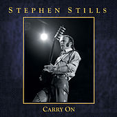 Carry On von Stephen Stills