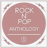 A Rock'n'Pop Anthology Vol. 5 by Various Artists