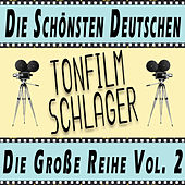 Die Schoensten Deutschen Tonfilmschlager - Die Große Reihe Vol.2 de Various Artists