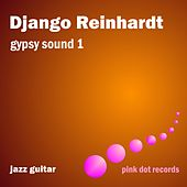 Gypsy Sound 1 - Jazz Guitar de Django Reinhardt