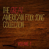 The Great American Folksong Collection Vol. 1 by Various Artists