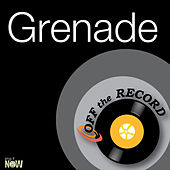 Grenade by Off the Record