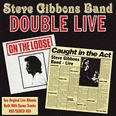 Double Live by Steve Gibbons Band