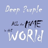 All the Time in the World (Digital Special Edition) de Deep Purple