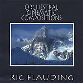 Orchestral Cinematic Compositions by Ric Flauding