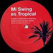 Mi Swing Es Tropical von Quantic