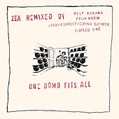 One Bomb Fits All - Zea Remixed von Various Artists