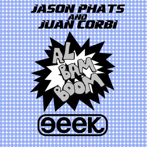 Al Bam Boom by Jason Phats