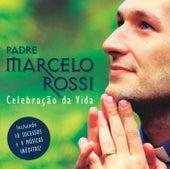 Celebração Da Vida de Padre Marcelo Rossi