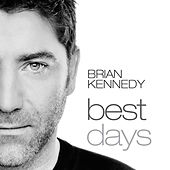 Best Days von Brian Kennedy