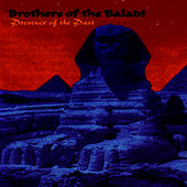 Presence Of The Past by Brothers Of The Baladi