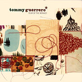 Year Of The Monkey by Tommy Guerrero