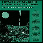 I Stayed Up All Night Listening To Records by Various Artists