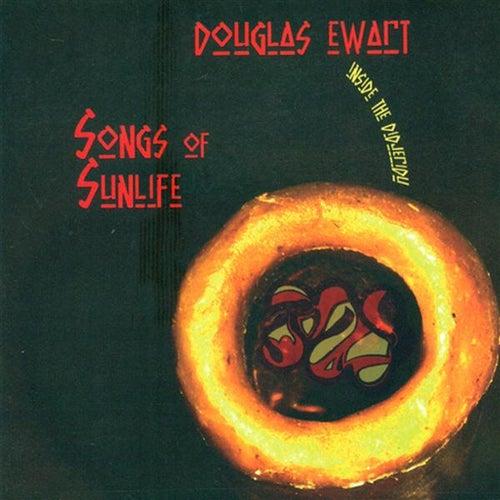 Songs of Sunlife by Douglas Ewart