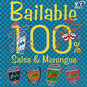 Bailable 100% (Salsa & Merengue) by Various Artists