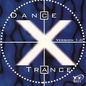 Dance X Trance de Various Artists