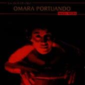 Los Años De Oro - Magia Negra de Omara Portuondo