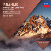 Brahms: Piano Concerto No.1; Handel Variations by Stephen Kovacevich
