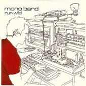 Run Wild by Mono Band