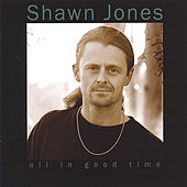 All In Good Time by Shawn Jones