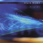 Breathe by Chuck Brown (2)
