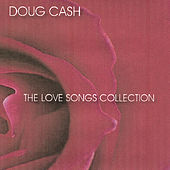 Love Songs Collection by Doug Cash