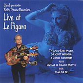 Belly Dance Favorites-Live at Le Figaro by Scott Wilson