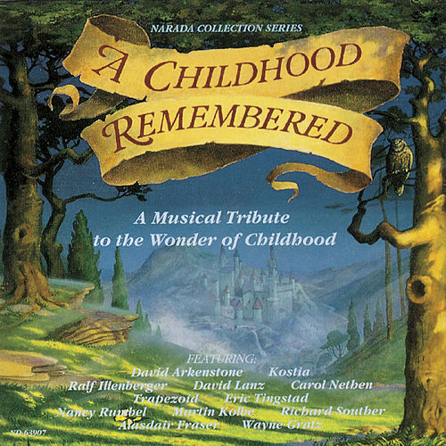 A Childhood Remembered by Various Artists