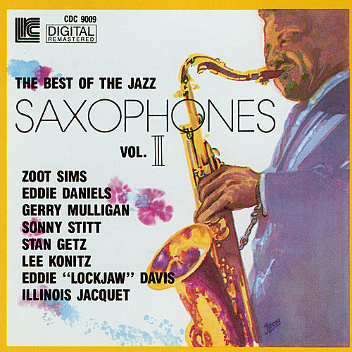Best of the Jazz Saxophones, Vol. 3 by Various Artists