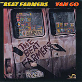 Van Go by Beat Farmers